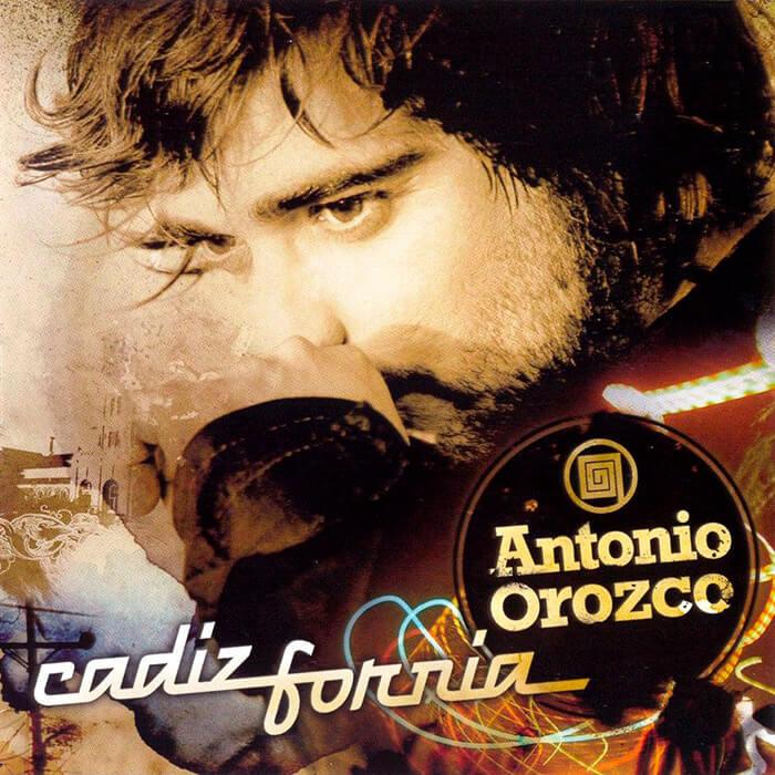 "Antonio Orozco ""Cadizfornia"""