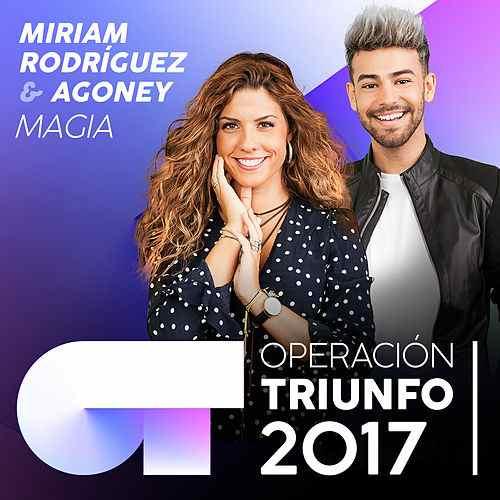 """Miriam & Agoney OT17 """"MAGIA"""""""