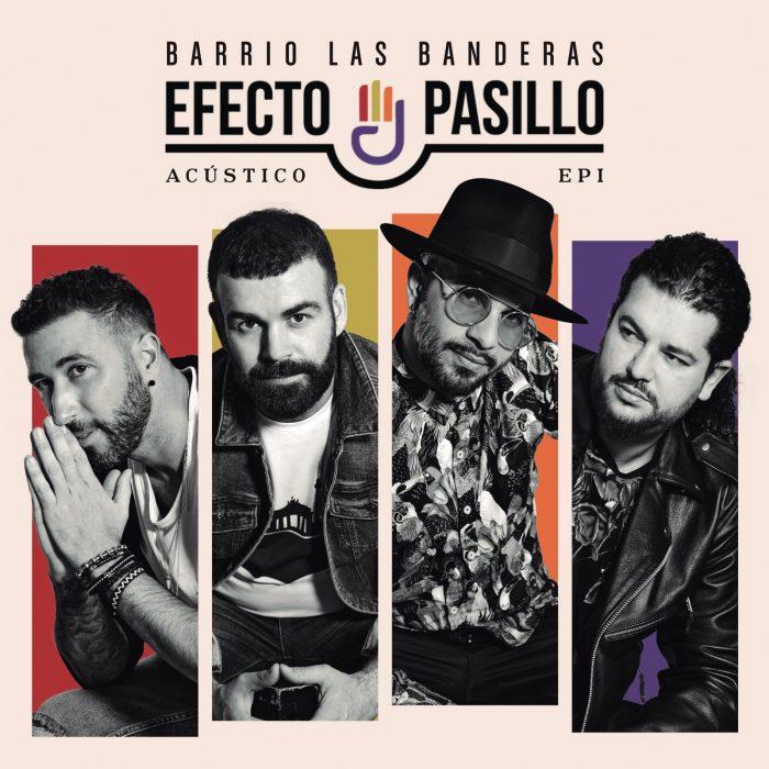 "EFECTO PASILLO-""Barrio las banderas acústico (EP1)"""