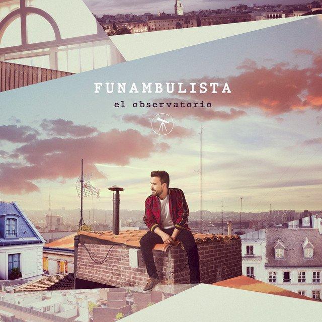 """FUNAMBULISTA – """"El Observatorio"""""""
