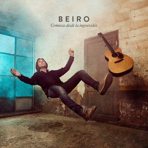 BEIRO «Crónicas desde la ingravidez»