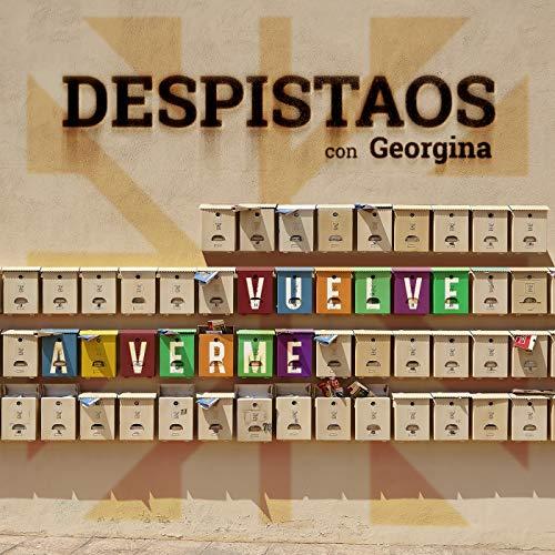 """DESPISTAOS feat Georgina """"Vuelve a verme"""""""