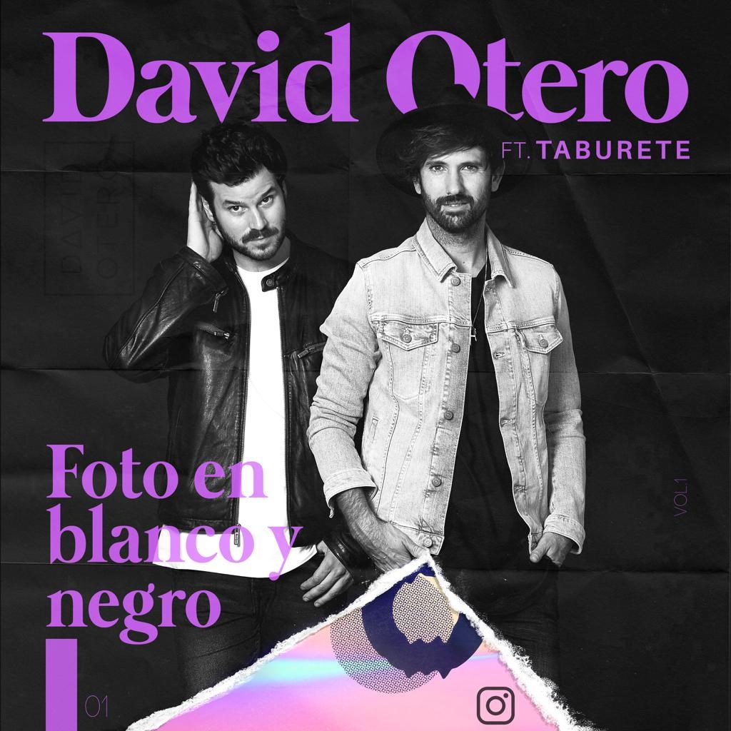 """DAVID OTERO Feat TABURETE """"Foto En Blanco Y Negro"""""""