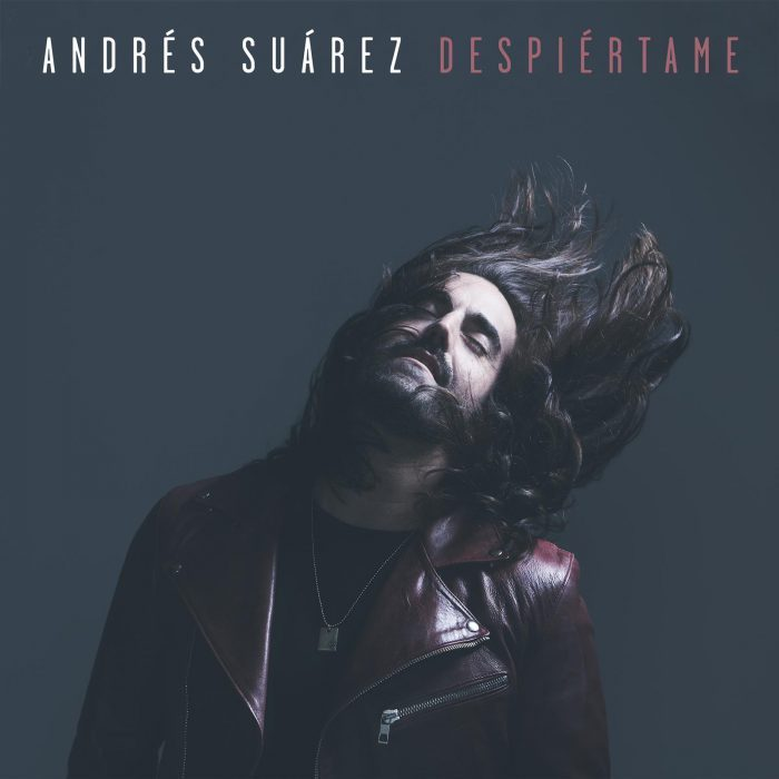 "ANDRÉS SUÁREZ ""Despiértame"""