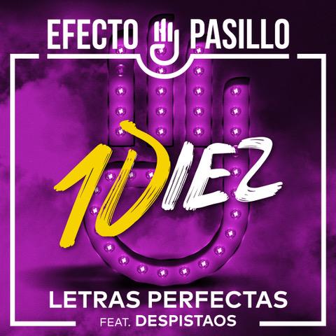 """EFECTO PASILLO Feat DESPISTAOS """"Letras Perfectas"""""""