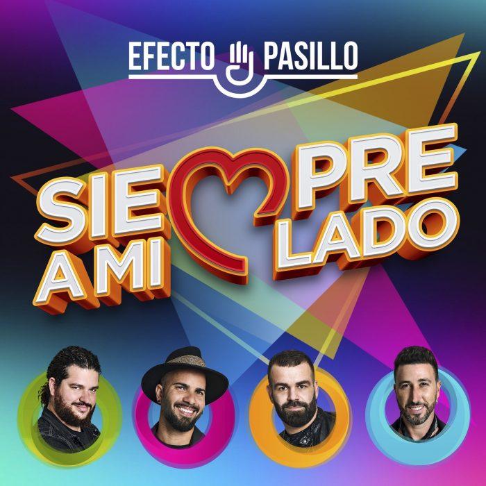 EFECTO PASILLO – «Siempre a mi lado»