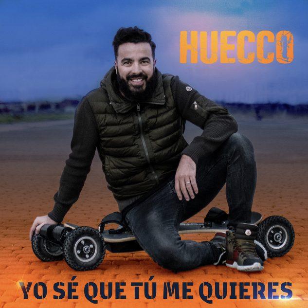 """HUECCO """"Yo se que tu me quieres"""""""
