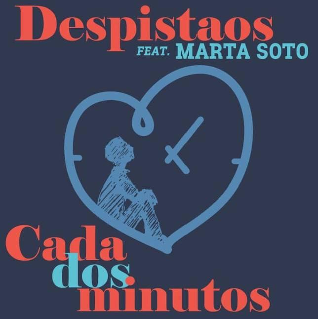 DESPISTAOS (Cada Dos Minutos Feat. Marta Soto)