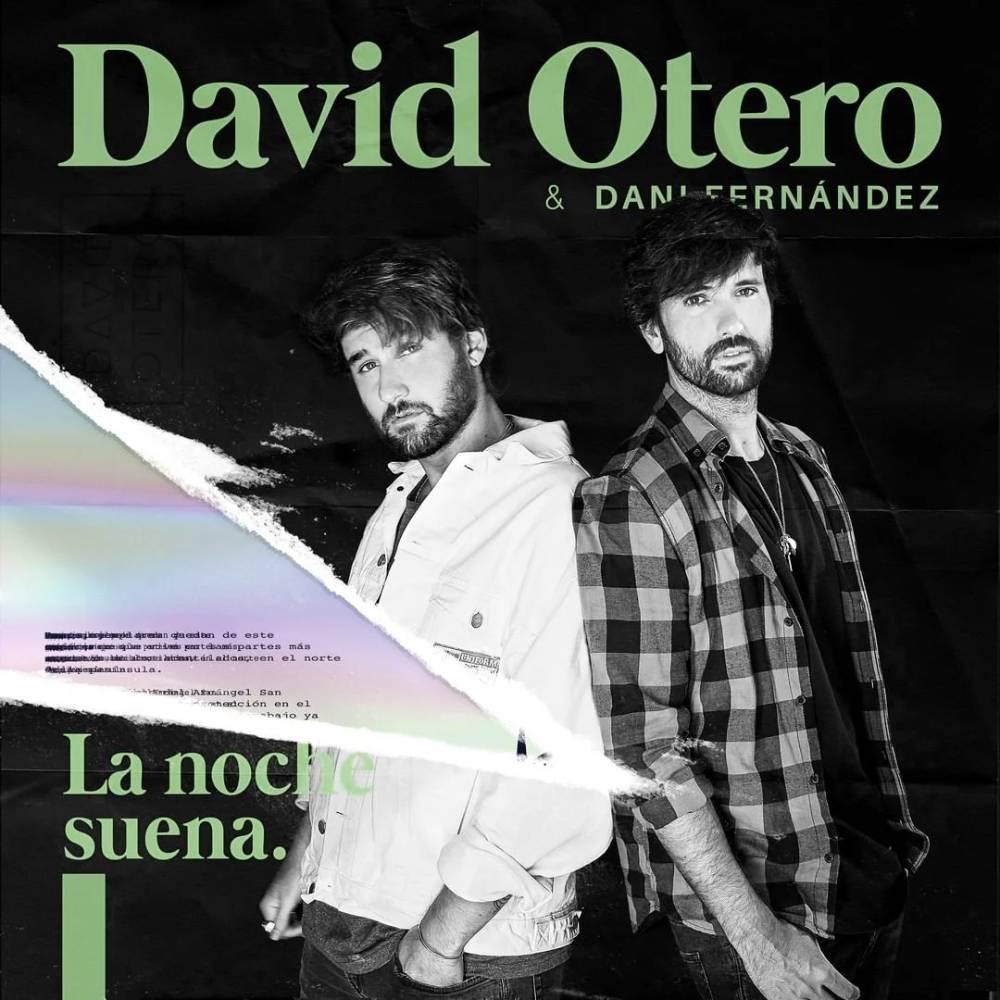 """DAVID OTERO (""""La Noche Suena"""" Feat. Dani Fernández)"""