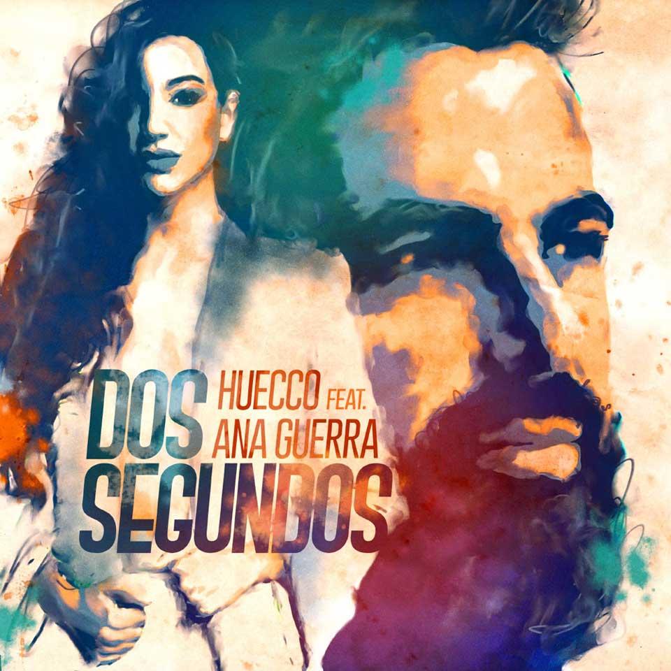 HUECCO (Dos Segundos Feat. Ana Guerra)
