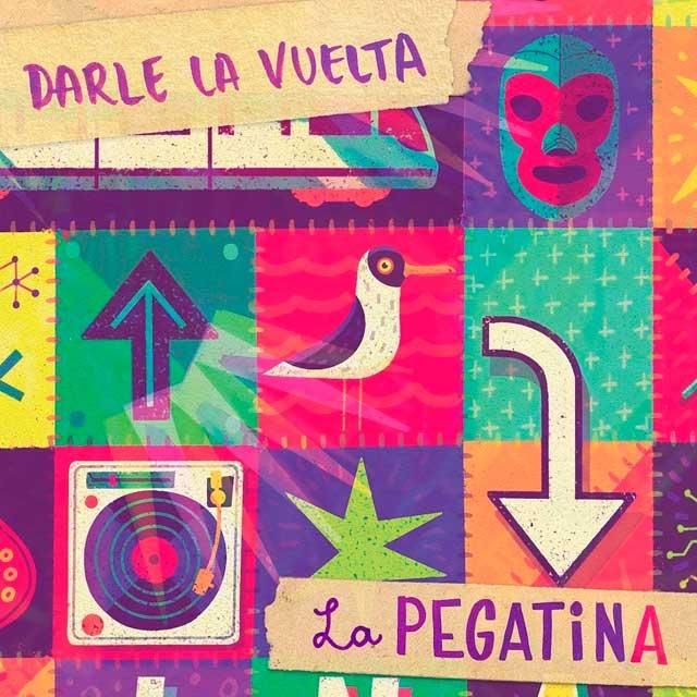 """LA PEGATINA """"Darle La Vuelta"""""""