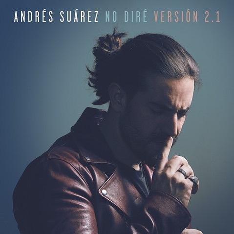 ANDRES SUAREZ «No Diré»