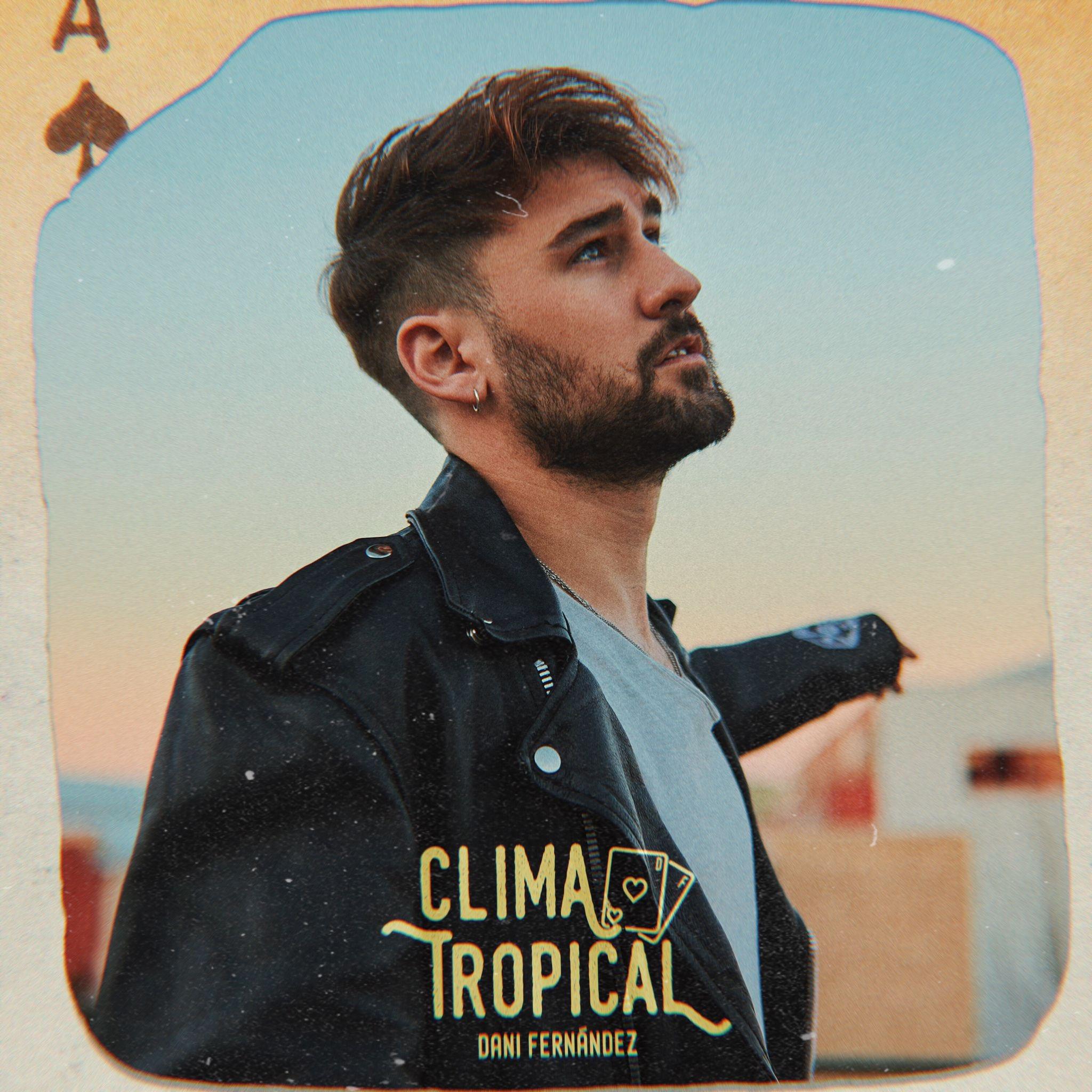 DANI FERNANDEZ «Clima Tropical»